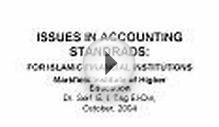 ISSUES IN ACCOUNTING STANDRADS: FOR ISLAMIC FINANCIAL